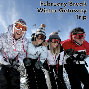 """*** FEBRUARY BREAK WITH ISGC – """"WINTER GETAWAY!"""" *** Includes Accommodation, Two Meals Per Day & A Selection of Activities – The Best Parts of Canadian Winter"""